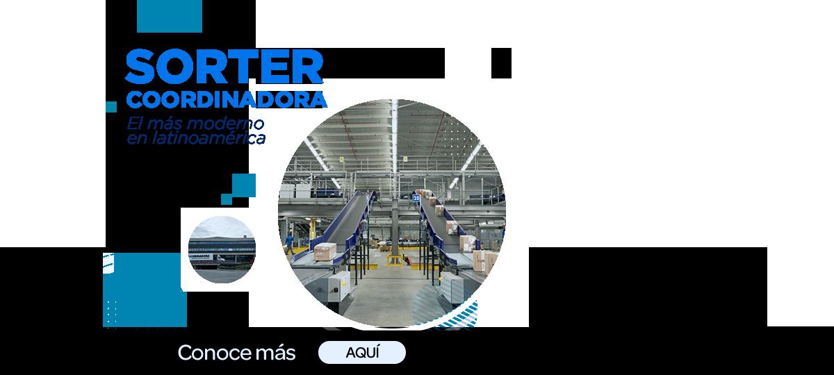 centro de clasificacion de paqueeria y mercancia mas moderno de latinoamerica sorter coordinadora